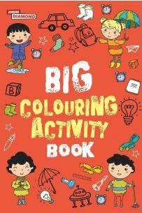 Big Colouring Activity Book
