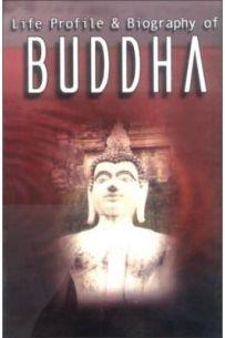 Life Profile & Biography Of Buddha