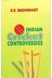 Indian Cricket Controversies