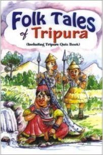 Folk Tales Of Tripura