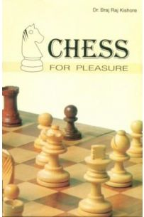 Chess For Pleasure
