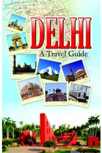 Delhi A Travel Guide English (PB)