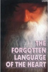 The Forgotten Language Of The Heart