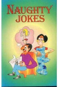 Naughty Jokes