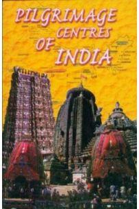 Pilgrimage Centers Of India