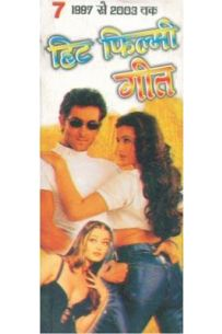 Hit Filmi Geet 1997 To 2003 Part VII Hindi(PB)