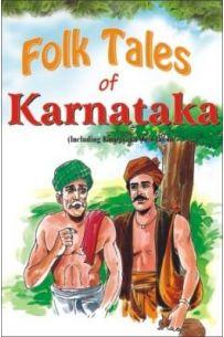 Folk Tales Of Karnataka