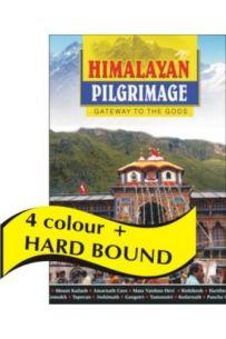 Himalayan Pilgrimage  Gateway To The Gods