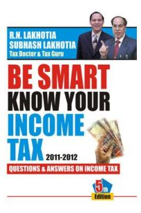 Be Smart Know Your Income Tax 2011-2012 English(PB)