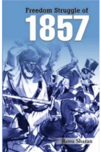 Freedom Struggle Of 1857