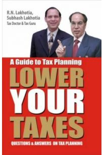 A Guide To Tax Planning Lower Your Taxes