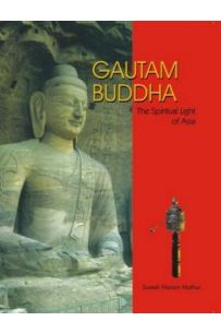 Gautam Buddha (The Spiritual Light Of Asia)