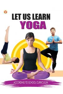 Let Us Learn Yoga