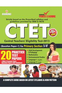 CTET Class I-V (Practice Test Papers) Primary Section 2015