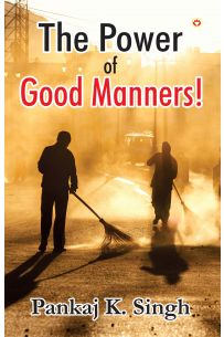 The Power Of Good Manners PB English