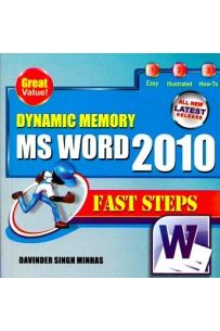 Dynamic Memory MS Word 2010 Fast Steps