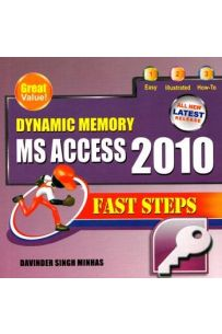 Dynamic Memory MS Access 2010 Fast Steps