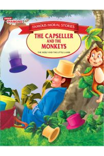 Famous MORAL STORIES The Capseller and the Monkeys PB English